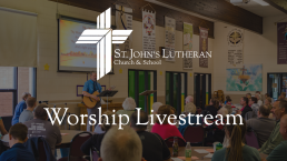 St. John's Lutheran Church & School Livestream